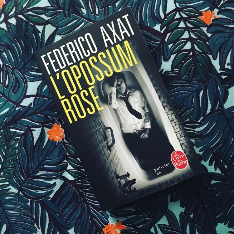 L'opossum rose-Frederico Axat