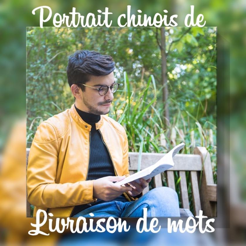 Portrait Chinois Livraison de mots